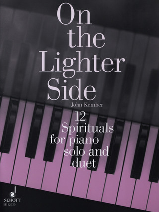 John Kember: 12 Spirituals for piano solo and duet