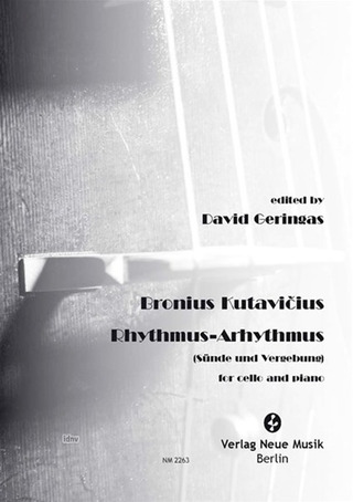 Kutavicius, Bronius: Rhythmus-Arhythmus Cello and Piano