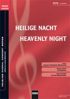 Johann Friedrich Reichardt: Heilige Nacht/Heavenly Night SATB a cappella