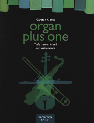 organ plus one – Tiefe Instrumente I
