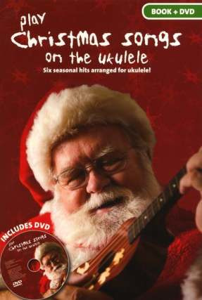 Play Christmas Songs On The Ukulele