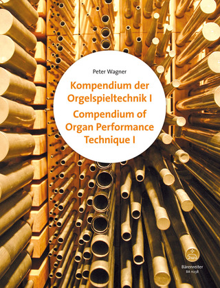 Peter Wagner: Compendium of Organ Performance 1 & 2