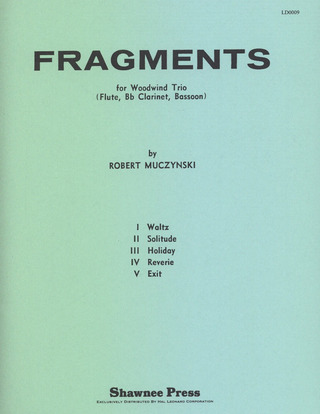 Robert Muczynski: Fragments