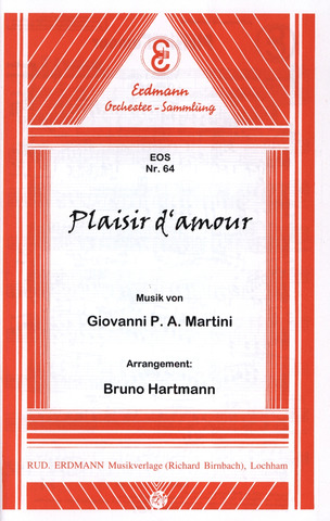 Jean Paul Egide Martini: Plaisir d´Amour
