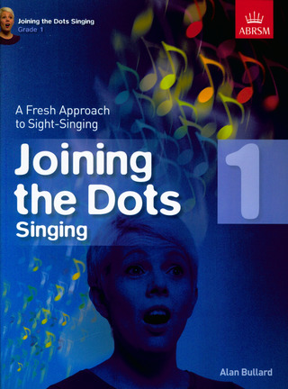 Alan Bullard: Alan Bullard: Joining The Dots - Singing (Grade 1)