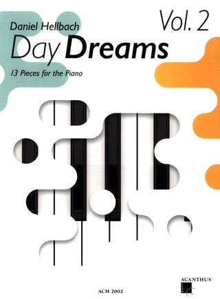 Daniel Hellbach: Day Dreams 2
