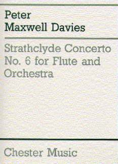 Peter Maxwell Davies: Maxwell Davies, P Strathclyde Concerto No. 6 Flt/Pf Red
