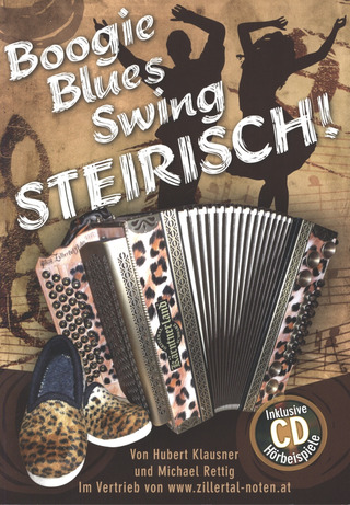Klausner Hubert + Rettig Michael: Boogie Blues Swing Steirisch