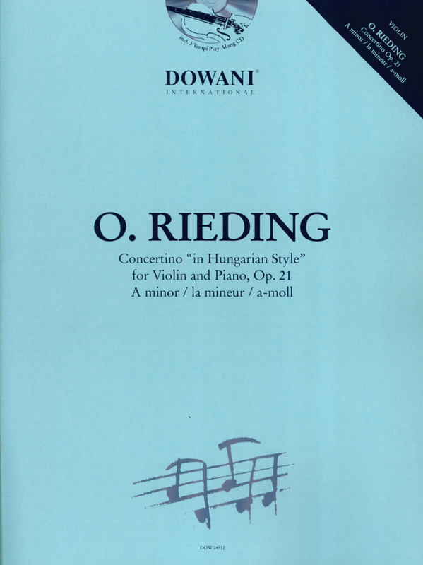 "Oskar Rieding: Concertino A minor op. 21 ""in Hungarian Style"""