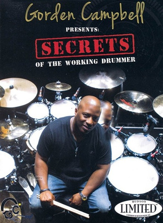 Gordon Campbell: Secrets of the Working Drummer