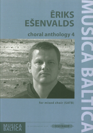 Eriks Ešenvalds: Choral Anthology 4
