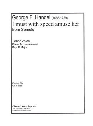 Georg Friedrich Händel: I must with speed amuse her
