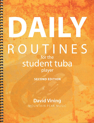 David Vining: Daily Routines for the student tuba player