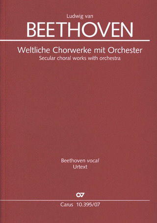 Ludwig van Beethoven: Secular Choral Works with Orchestra