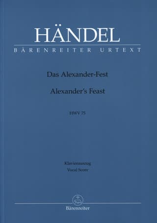 Georg Friedrich Händel: Alexander's Feast or The Power of Musick HWV 75