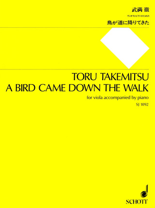 Tôru Takemitsu: A Bird came down the Walk