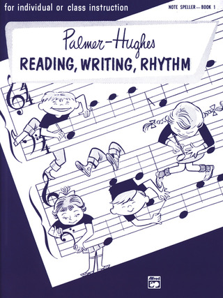 Bill Hughes et al.: Reading Writing Rhythm Book 1