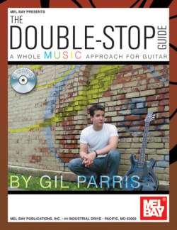 Parris Gil: The Double Stop Guide