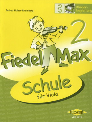 Andrea Holzer-Rhomberg: Fiedel-Max – Schule 2