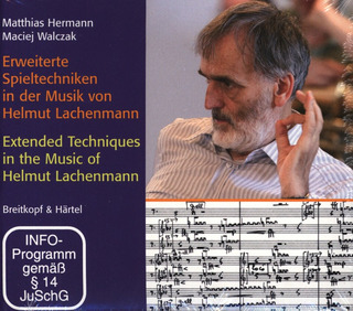 Matthias Hermann: Extended Playing Techniques in the Music of Helmut Lachenmann
