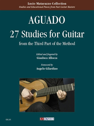 Dionisio Aguado: 27 Studies for Guitar (from the Third Part of the Method). Preface by Angelo Gilardino