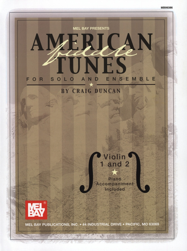 American Fiddle Tunes for Solo and Ensemble
