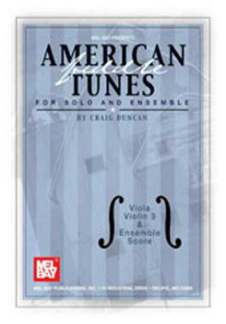 American Fiddle Tunes For Solo + Ensemble