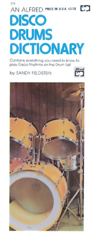 Feldstein S.: Disco Drums Dictionary