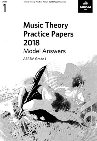ABRSM: Music Theory Practice Papers 2018 Grade 1 – Model Answers