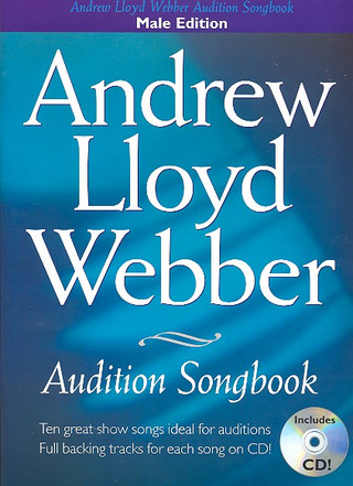 Andrew Lloyd Webber: Audition Songs: Andrew Lloyd Webber Male Voices Bk/Cd