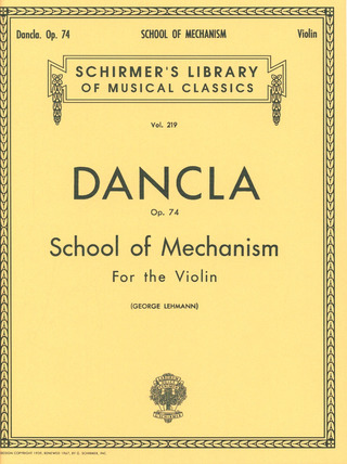 Charles Dancla: Dancla School Of Mechanism op. 74 (Lehmann) Vln / Pf (Lb219)