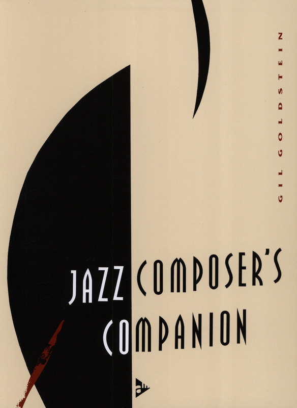 Goldstein Gil: Jazz Composer's Companion