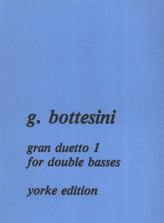 Giovanni Bottesini: Gran Duetto 1