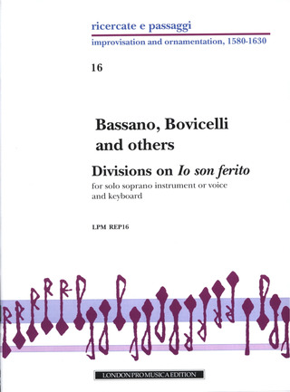 "Giovanni Bassano et al.: Bassano, Bovicelli and others – Divisions on ""Io son ferito"""