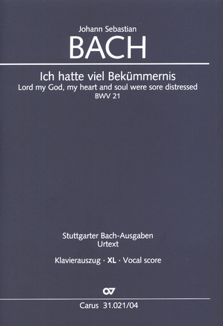 Johann Sebastian Bach: Lord my God, my heart and soul were sore distressed BWV 21