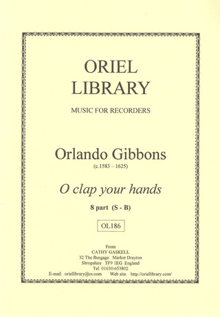 Orlando Gibbons: O clap your hands