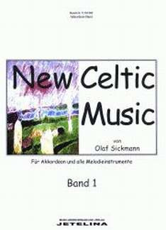 Sickmann Olaf: New Celtic Music 1