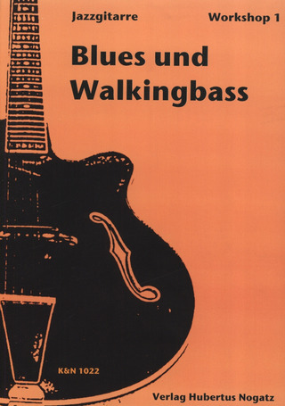 Nogatz Hubertus: Blues + Walking Bass