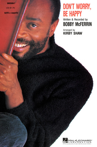 Bobby McFerrin: Don't Worry, Be Happy