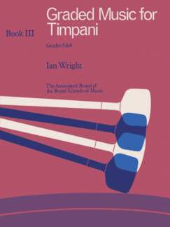 Ian Wright: Graded Music for Timpani III