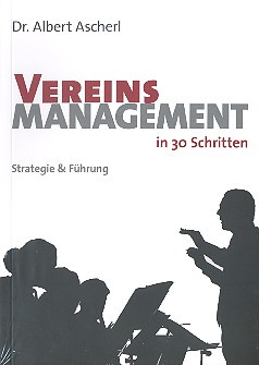 Albert Ascherl: Vereinsmanagement in 30 Schritten