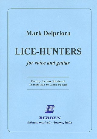 Mark Delpriora: Lice-Hunters
