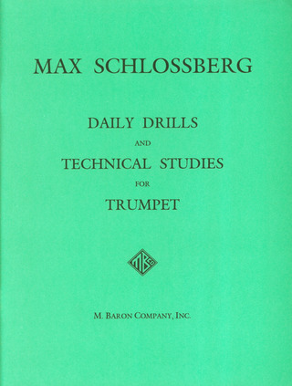 Max Schlossberg: Daily Drills and Technical Studies