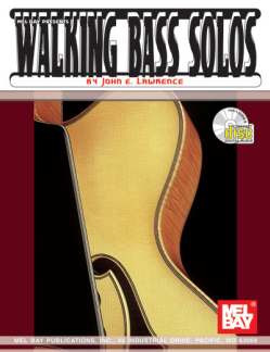 Lawrence John E.: Walking Bass Solos
