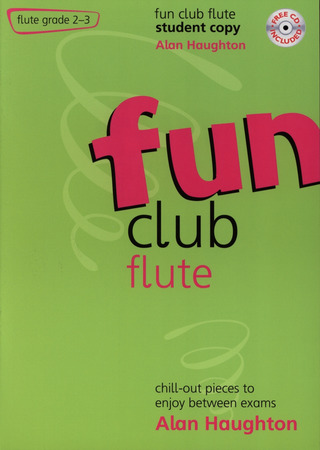 Alan Haughton: Fun Club Flute Grade 2-3 - Student Copy