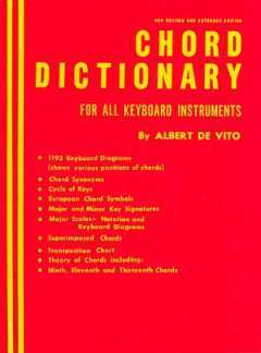 Vito Albert De: Chord Dictionary For All Keyboard Insturments