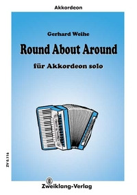 Gerhard Weihe: Round About Around