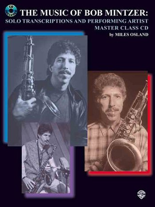 Bob Mintzer: The Music Of