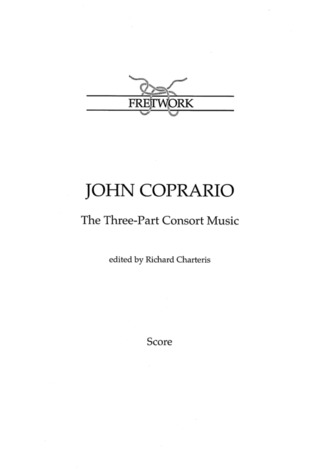 John Coperario: The Two-, Three- and Four-Part Consort Music