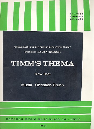 Christian Bruhn: Timm's Thema
